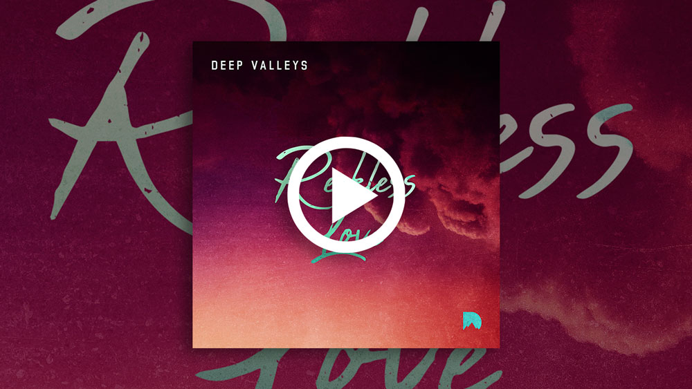 deep-valleys-reckless-love-preview-play-icon